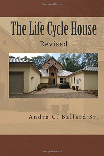 9781453884393: The Life Cycle House Revised: Creating Housing That Bridges The Generations