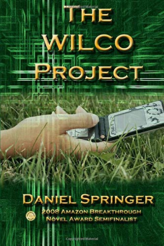 9781453884638: The Wilco Project
