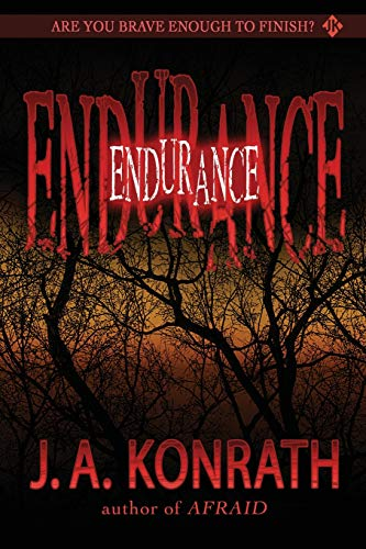 9781453885680: Endurance: A Novel of Terror