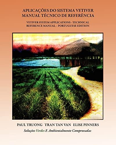 Aplicacoes Do Sistema Vetiver - Manual Tecnico: Truong, Dr Paul