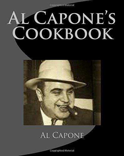 Al Capone's Cookbook: Capone, Al