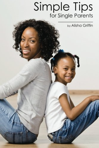 9781453891025: Simple Tips for Single Parents