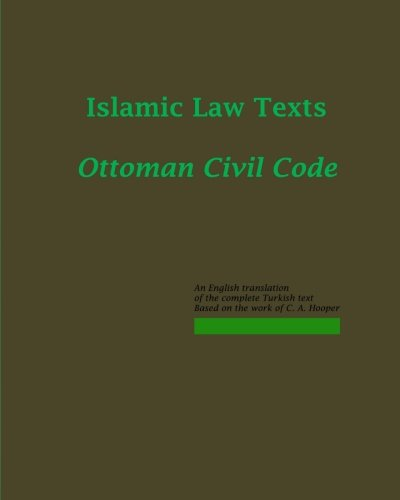 9781453891414: Islamic Law Texts: The Ottoman Code (mejelle; majalla)