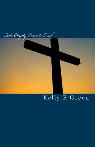 9781453895597: The Empty Cross is Full