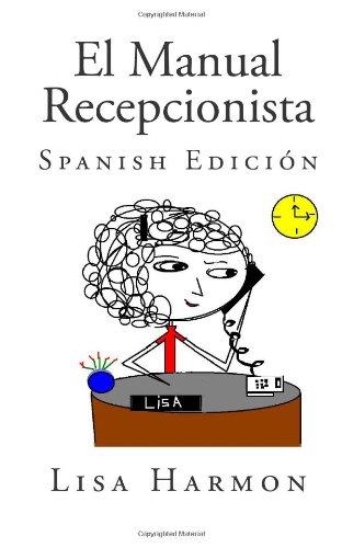 9781453895641: El Manual Recepcionista: Spanish Edición, Volumen Uno: 1