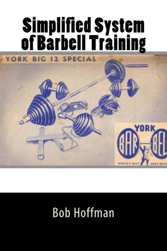 9781453896662: Simplified System of Barbell Training
