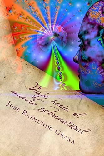9781453898888: Viaje hacia el mundo sobrenatural (Spanish Edition)