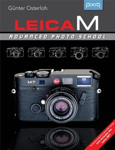 Leica M: Advanced Photo School, 2nd Edition: Osterloh, Günter