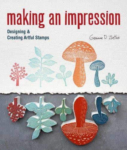 9781454701255: Making an Impression: Designing & Creating Artful Stamps