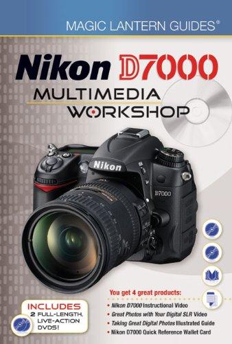Magic Lantern Guides®: Nikon D7000 Multimedia Workshop: Lark Books