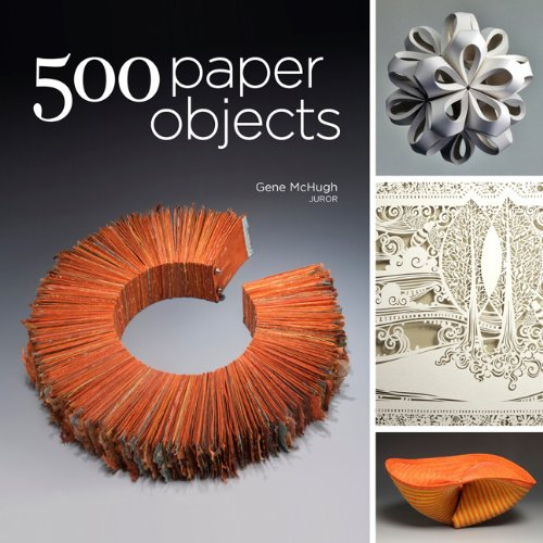 9781454703303: 500 Paper Objects: New Directions in Paper Art (500 Series)