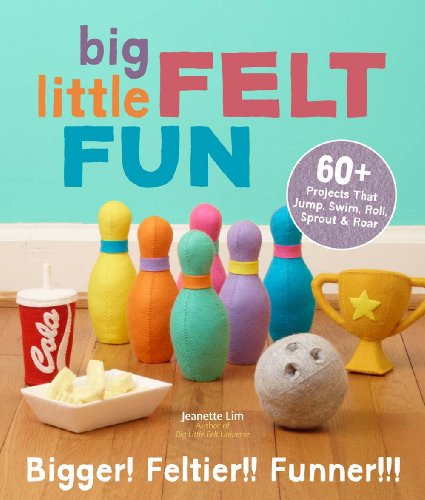 9781454707875: Big Little Felt Fun