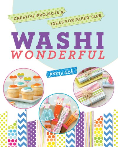 9781454708117: Washi Wonderful: Creative Projects & Ideas for Paper Tape