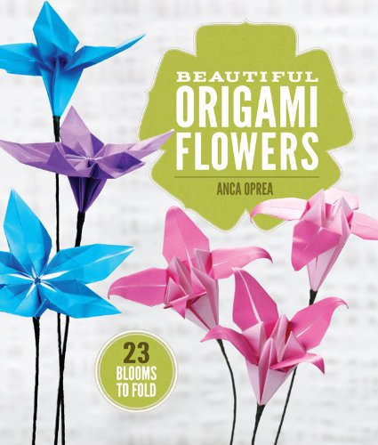 9781454708124: Beautiful Origami Flowers: 23 Blooms to Fold