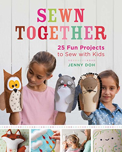 9781454708773: Sewn Together: 25 Fun Projects to Sew with Kids