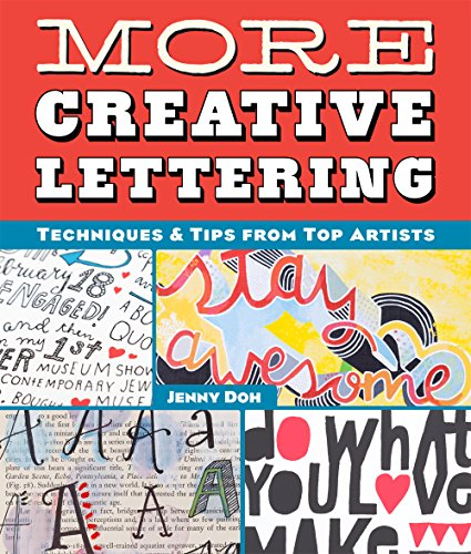 9781454708926: More Creative Lettering: Techniques & Tips from Top Artists