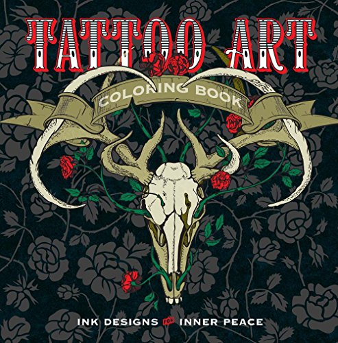 Tattoo Art Colouring Book Ink Designs For Inner Peace