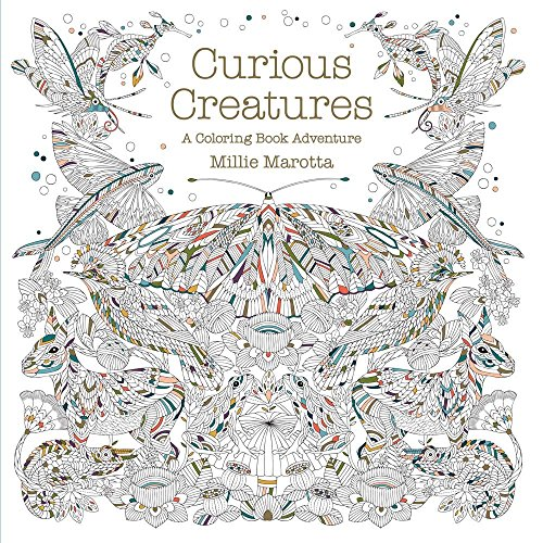 9781454709923: Curious Creatures: A Coloring Book Adventure (Millie Marotta Adult Coloring Book)