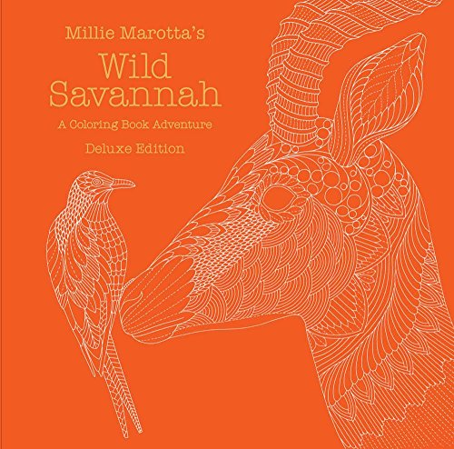 9781454710080: Millie Marotta's Wild Savannah: Deluxe Edition: A Coloring Book Adventure (A Millie Marotta Adult Coloring Book)