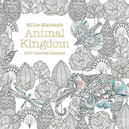 9781454710158: Millie Marotta's Animal Kingdom 2017 Coloring Calendar (A Millie Marotta Adult Coloring Book)