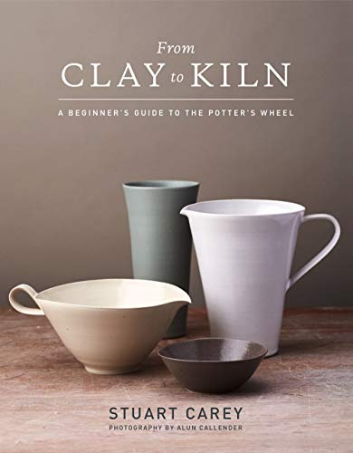 Book Cover: From Clay to Kiln: A Beginner's Guide to the Potter's Wheel