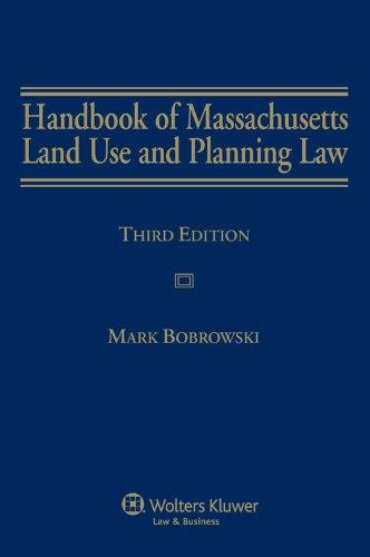 Handbook of Massachusetts Land Use and Planning: Bobrowski, Mark