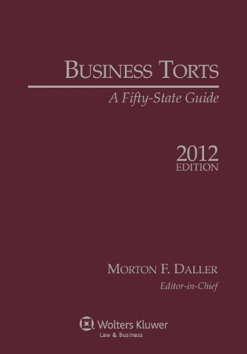 9781454801870: Business Torts: A Fifty State Guide, 2012 Edition