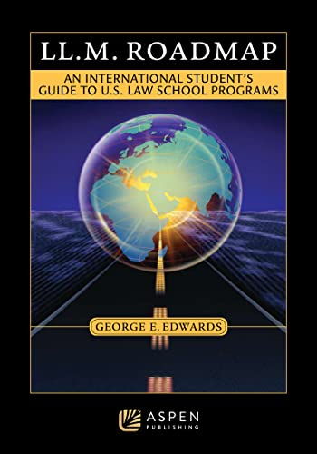9781454802396: LL.M. Roadmap: An International Students Guide to U.S. Law School Programs (Academic Success)