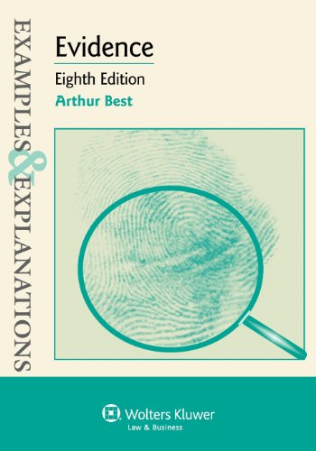 9781454802488: Evidence: Examples & Explanations, Eighth Edition