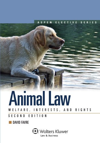9781454802662: Animal Law: Welfare Interests & Rights 2nd Edition (Aspen Elective)