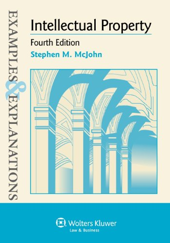9781454803324: Examples & Explanations: Intellectual Property, Fourth Edition