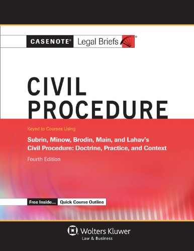9781454805168: Casenotes Legal Briefs: Civil Procedure, Keyed to Subrin, Minow, Brodin, & Main, Fourth Edition (Casenote Legal Briefs)