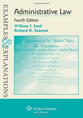 9781454805212: Examples & Explanations: Administrative Law, Fourth Edition