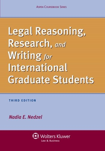 9781454805502: Legal Reasoning, Research, and Writing for International Graduate Students, Third Edition (Aspen Coursebook)
