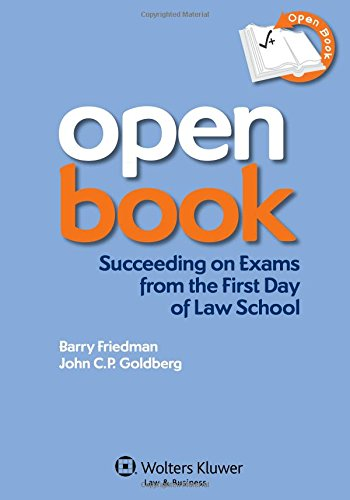 9781454806073: Open Book: Succeeding on Exams From the First Day of Law School