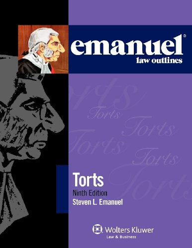 9781454806127: Emanuel Law Outlines: Torts, 9th Edition (Emanual Law Outlines)