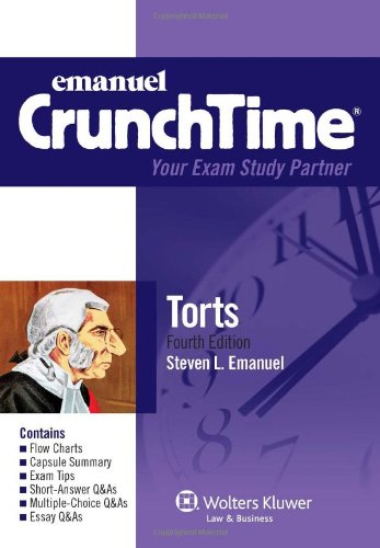 9781454806134: CrunchTime: Torts, Fourth Edition