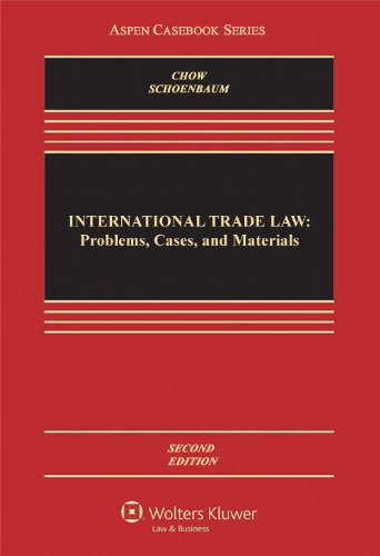 9781454806868: International Trade Law: Problems Cases & Materials, Second Edition (Aspen Casebook Series)