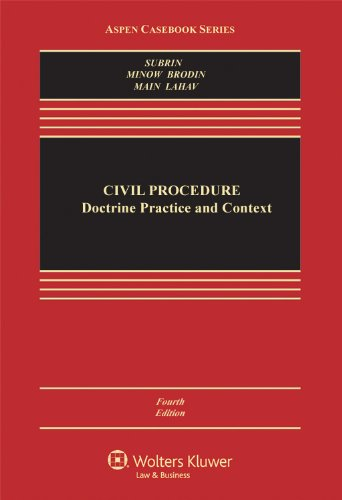 9781454807087: Civil Procedure: Doctrine, Practice, and Context, Fourth Edition (Aspen Casebook Series)