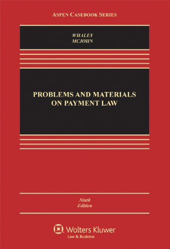 9781454807216: Problems & Materials on Payment Law, Ninth Edition (Aspen Casebook)