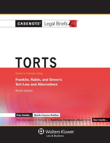 9781454807902: Casenote Legal Briefs: Torts Keyed to Franklin, Rabin & Greene, 9th Edition