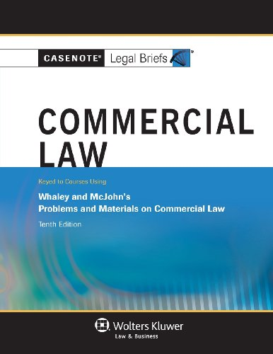 Casenote Legal Briefs: Commercial Law, Keyed to: Briefs, Casenote Legal