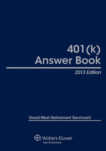 401k Answer Book, 2013 Edition
