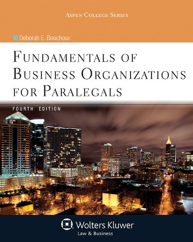 9781454808695: Fundamentals of Business Organizations for Paralegals, Fourth Edition (Aspen College)