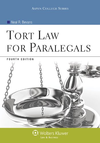 9781454808725: Tort Law for Paralegals, Fourth Edition (Aspen College)