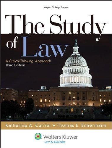 The Study of Law: A Critical Thinking: Thomas E. Eimermann,