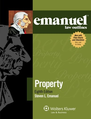 9781454809159: Emanuel Law Outlines: Property, Eighth Edition
