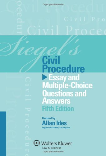 9781454809241: Siegel's Civil Procedure: Essay and Multiple-Choice Questions & Answers, 5th Edition