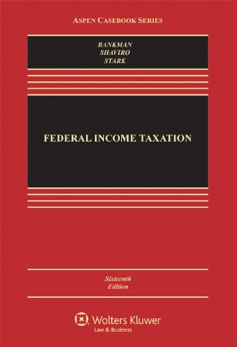 9781454809968: Federal Income Taxation, Sixteenth Edition (Aspen Casebook Series)