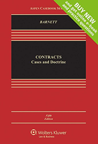 Contracts: Cases and Doctrines: Randy E. Barnett